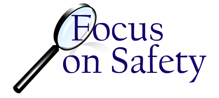 Focus on Safety